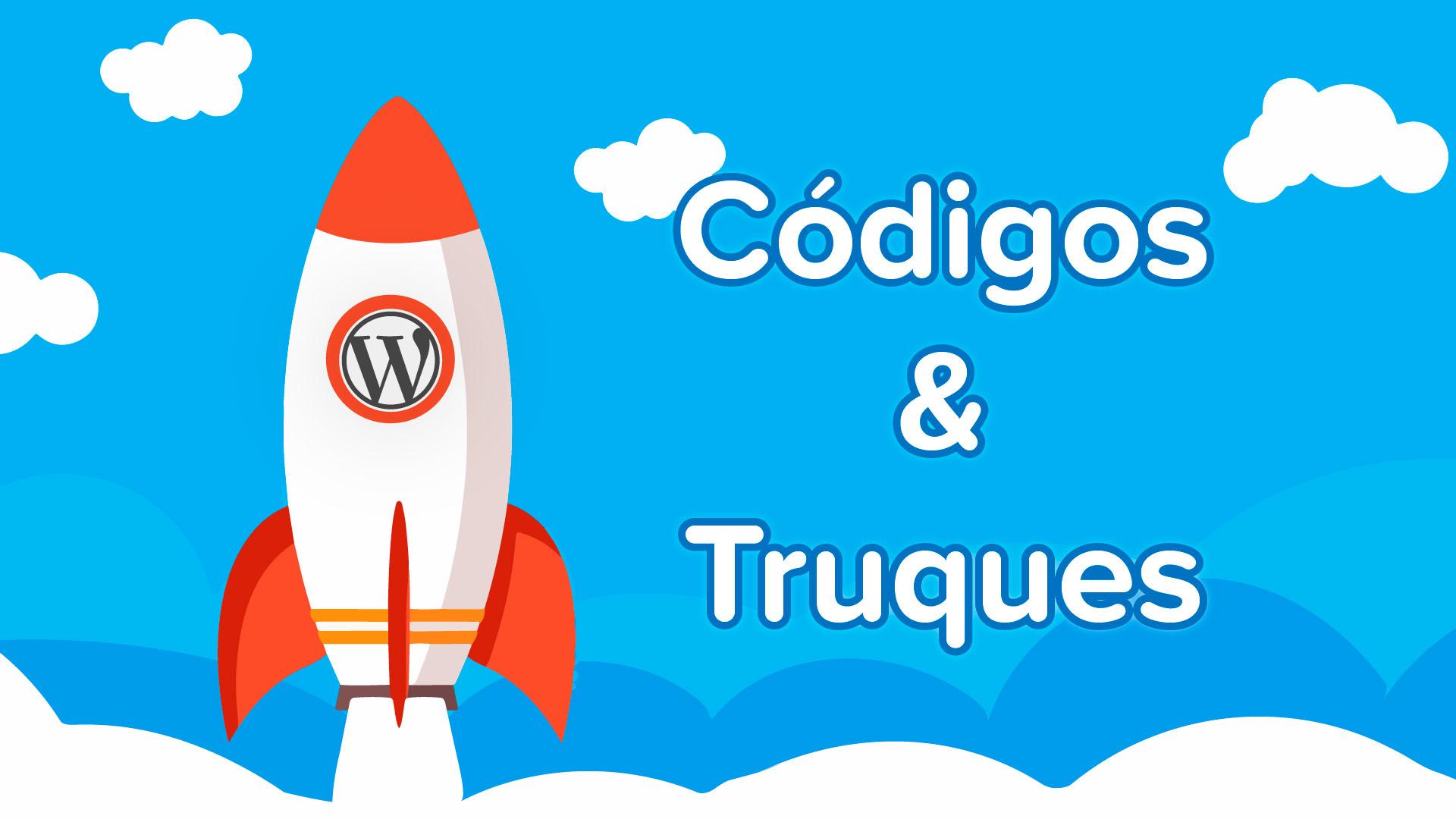 wordpress codigos e truques